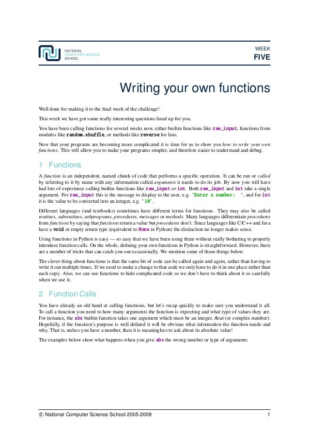 WEEK FIVE Writing your own functions Well done for making it to the final week of the challenge! This week we have got some...
