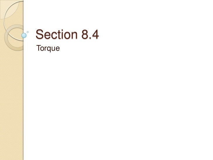 Section 8.4Torque