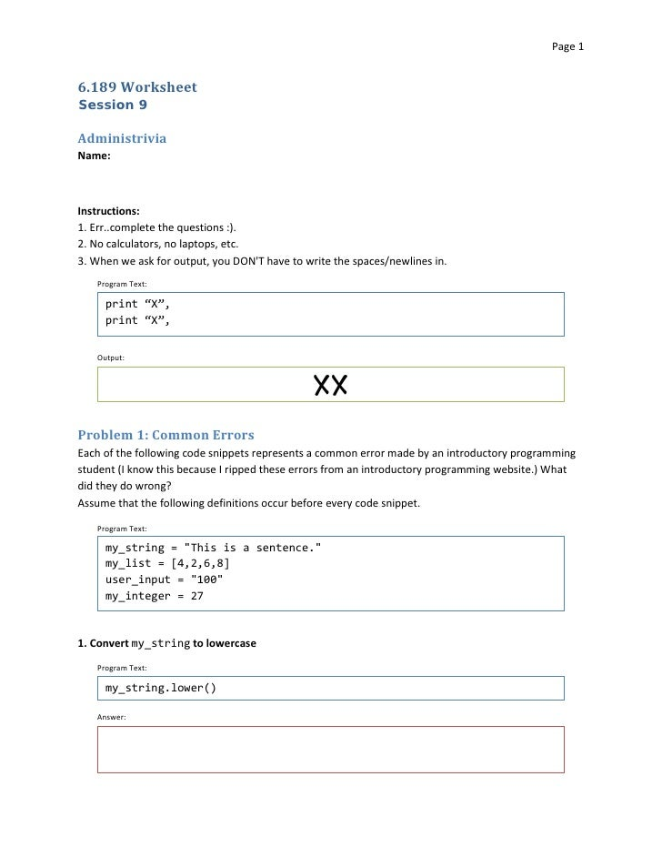 Page 1    6.189 Worksheet Session 9  Administrivia Name:    Instructions: 1. Err..complete the questions :). 2. No calcula...