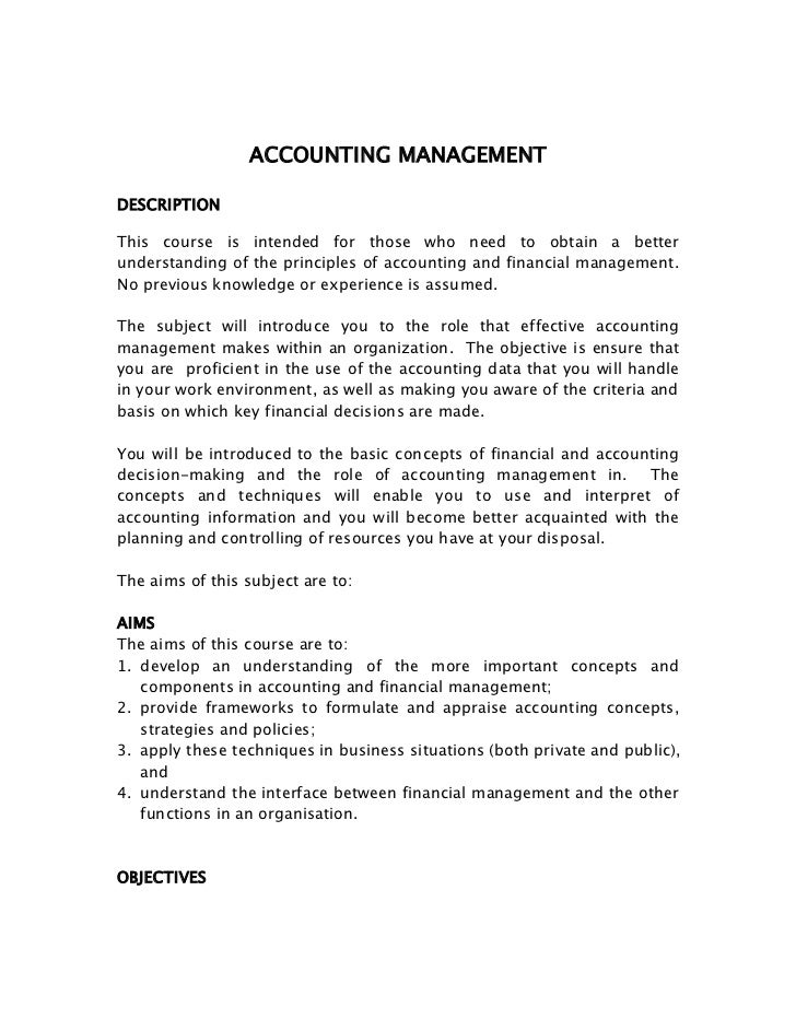 ACCOUNTING MANAGEMENTDESCRIPTIONThis course is intended for those who need to obtain a betterunderstanding of the principl...