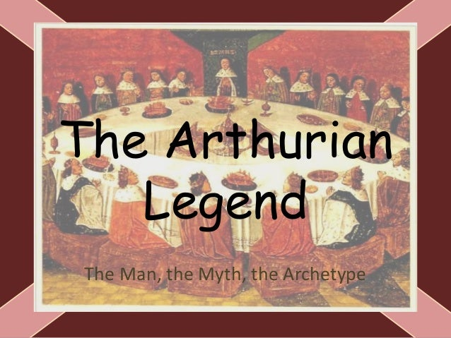 arthur myth legend or man essay An essay or paper on merlyn: myth or reality merlin: & merlin is best known as the teacher and advisor of arthur the legends of these two mythical.