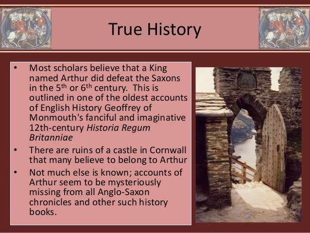 the life of king arthur in geoffrey of monmouths historia brittonum When geoffrey of monmouth's history of the kings of britain first appeared   approximately a century after the penning of the historia brittonum, arthur's name .