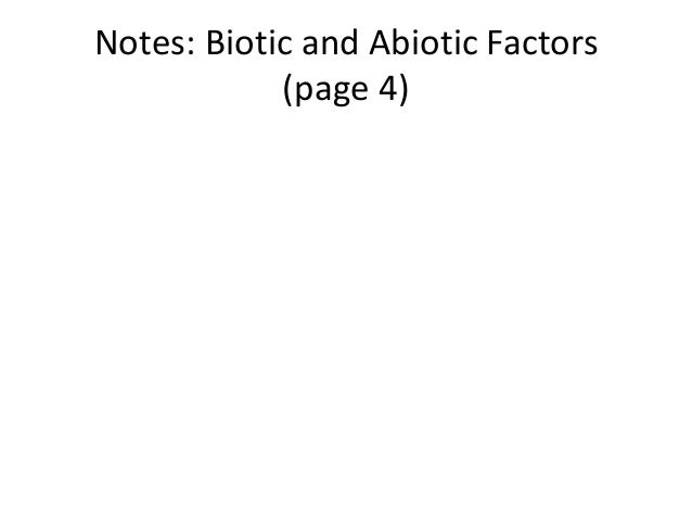 Notes: Biotic and Abiotic Factors            (page 4)