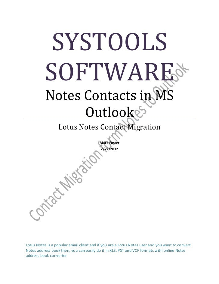 SYSTOOLS          SOFTWARE           Notes Contacts in MS                 Outlook                  Lotus Notes Contact Mig...