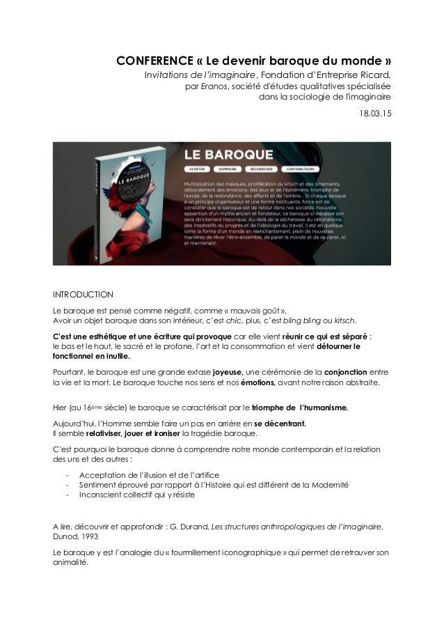 CONFERENCE « Le devenir baroque du monde » Invitations de l'imaginaire, Fondation d'Entreprise Ricard, par Eranos, société...