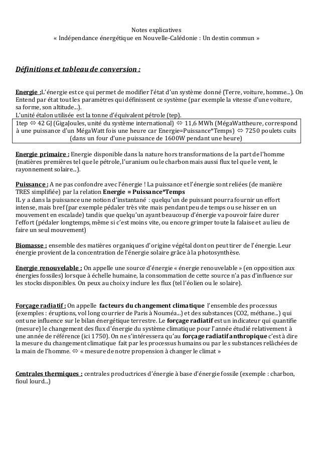 Notes explicatives  « Indépendance énergétique en Nouvelle-Calédonie : Un destin commun »  Définitions et tableau de conve...