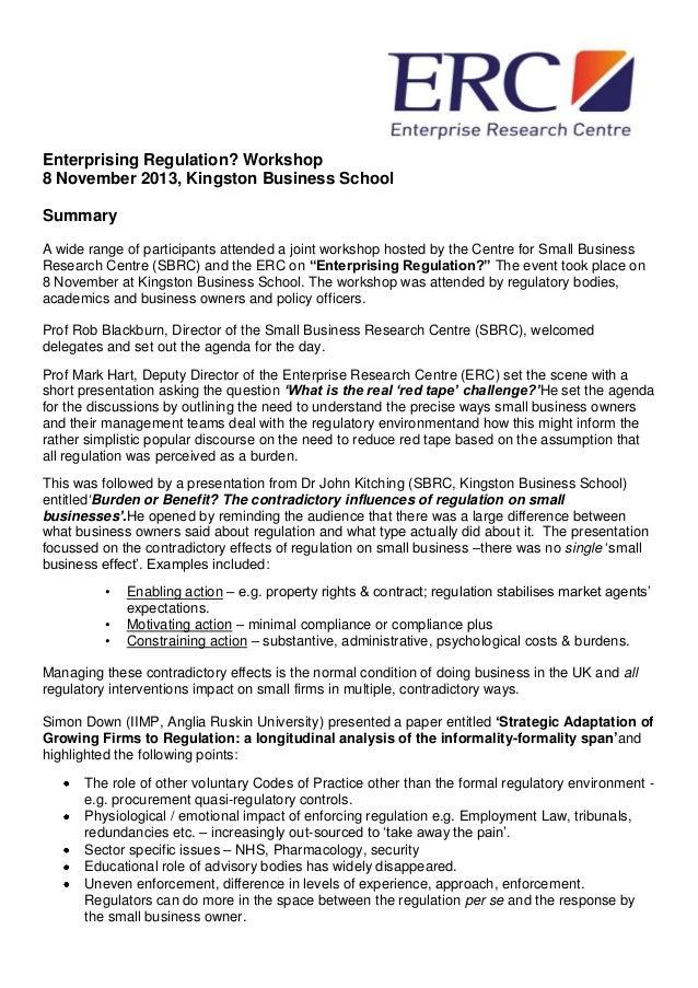Enterprising Regulation? Workshop 8 November 2013, Kingston Business School Summary A wide range of participants attended ...