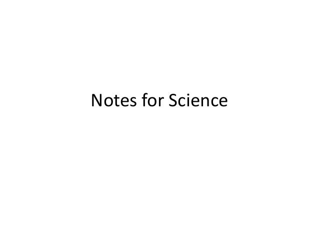 Notes for Science