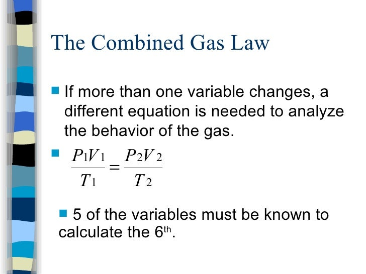 Real life example of combined gas law