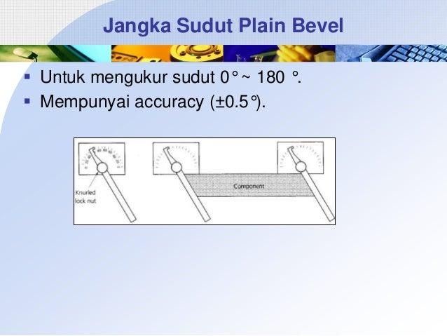 Jangka Sudut Plain Bevel  Untuk mengukur sudut 0° ~ 180 °.  Mempunyai accuracy (±0.5°).