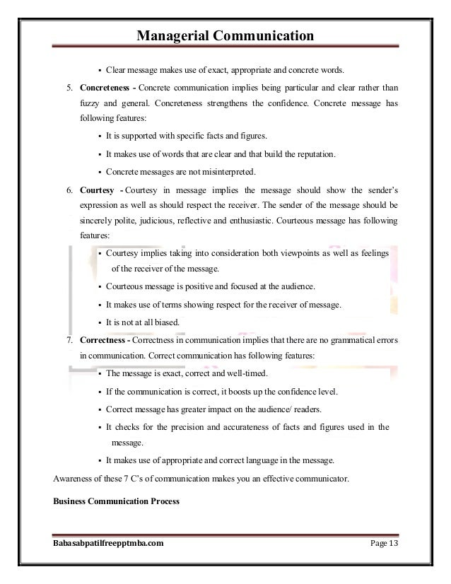 Managerial Communication Babasabpatilfreepptmba.com Page 13  Clear message makes use of exact, appropriate and concrete w...