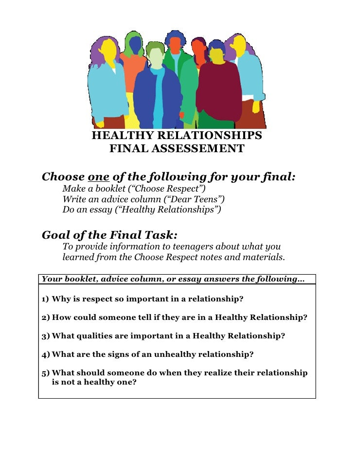 "HEALTHY RELATIONSHIPS               FINAL ASSESSEMENT  Choose one of the following for your final:      Make a booklet (""C..."