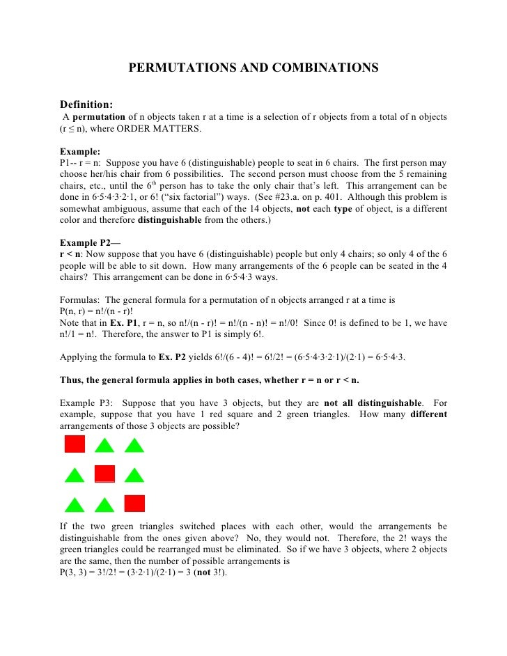 PERMUTATIONS AND COMBINATIONSDefinition: A permutation of n objects taken r at a time is a selection of r objects from a t...
