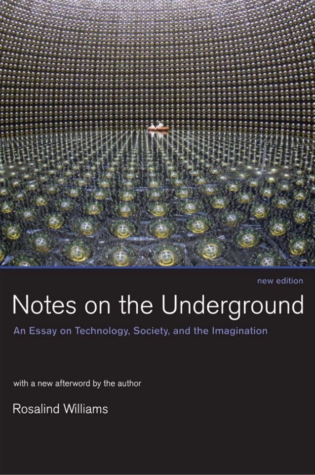 Notes on the Underground