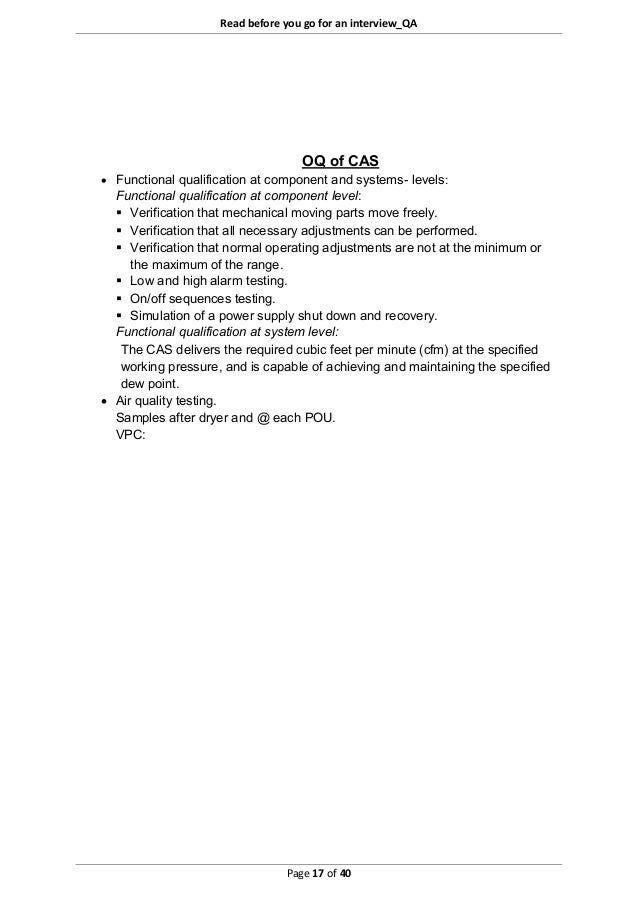 Read before you go for an interview_QA Page 17 of 40 OQ of CAS  Functional qualification at component and systems- levels...