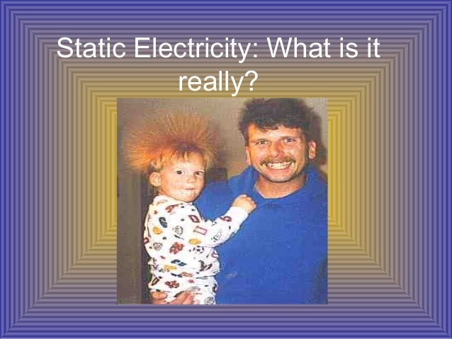Static Electricity: What is itreally?