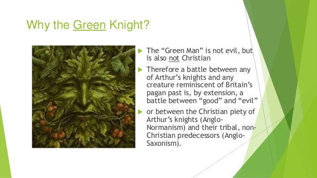 sir gawain green knight symbolism essay Sir gawain and the green knight is a fourteenth century middle english romance story portraying the chivalrous character of sir gawain it is a splendid but a difficult poem and the one that has naturally attracted a considerable body of critical commentary.