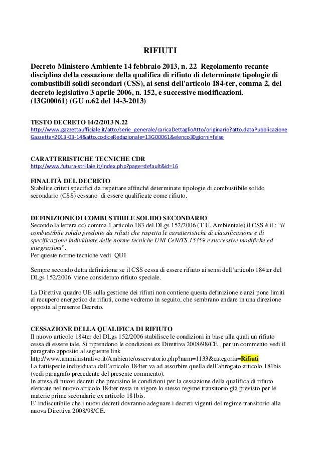 RIFIUTIDecreto Ministero Ambiente 14 febbraio 2013, n. 22 Regolamento recantedisciplina della cessazione della qualifica d...
