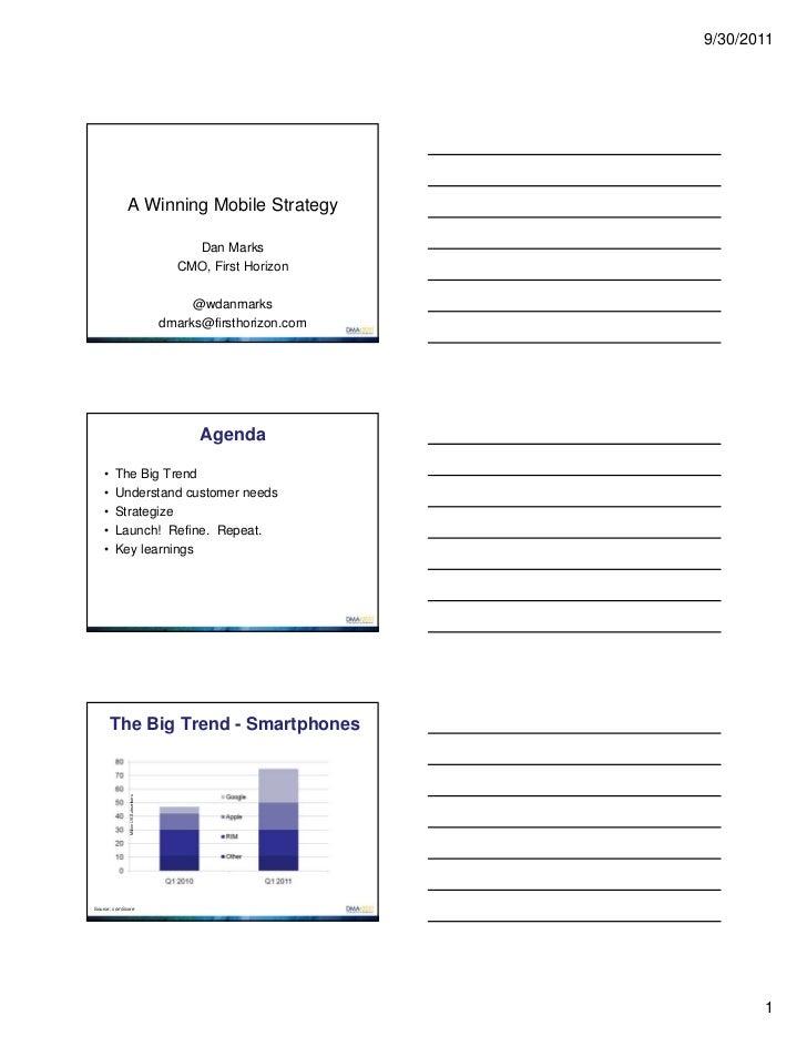 9/30/2011             A Winning Mobile Strategy                                           Dan Marks                       ...