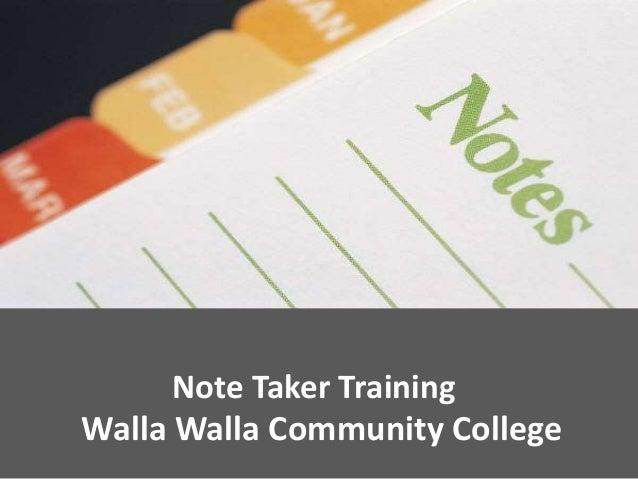 Note Taker Training Walla Walla Community College