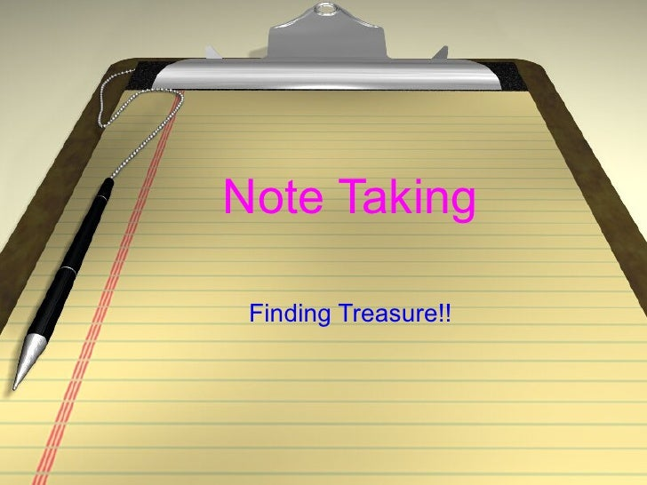 Note Taking Finding Treasure!!