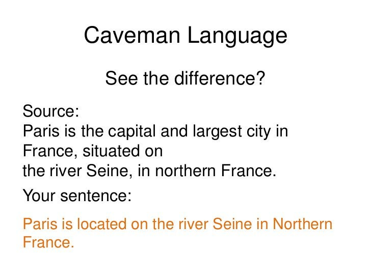 Caveman Language<br />These notes will help you answer the<br />question later using your own words.<br />Caveman Language...