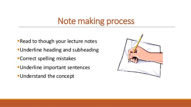 Note taking and note making
