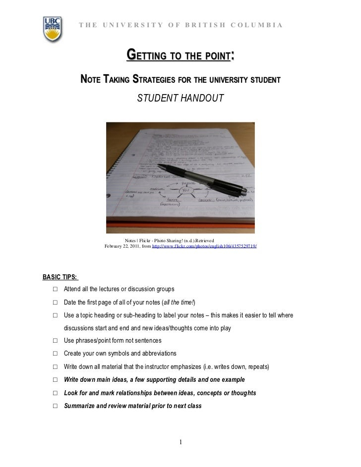 THE UNIVERSITY OF BRITISH COLUMBIA                                  GETTING TO THE POINT:              NOTE TAKING STRATEG...