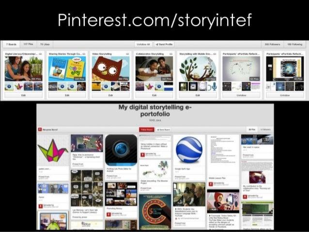 Pin'reres'r. com/ s'roryin'ref  My digital storytelling e- portofolio  we-A 59$