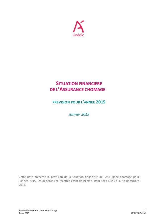 Situation  financière  de  l'Assurance  chômage         1/11   Année  2015         16/01/2015  0...