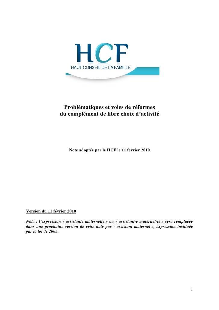Problématiques et voies de réformes                   du complément de libre choix d'activité                            N...