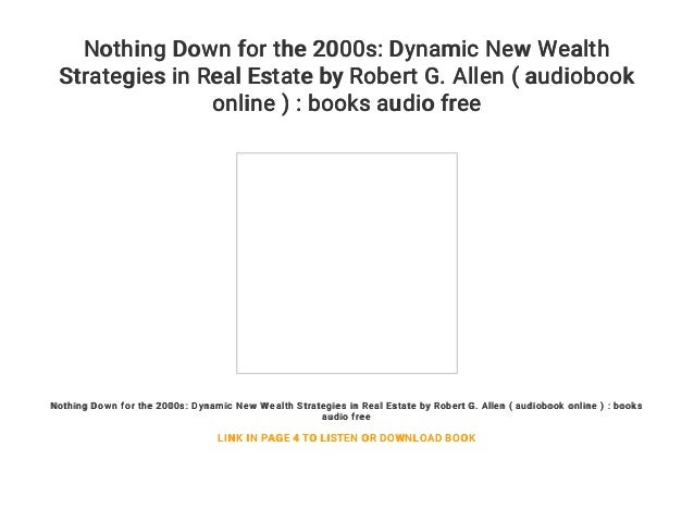 Nothing Down for the 2000s: Dynamic New Wealth Strategies in