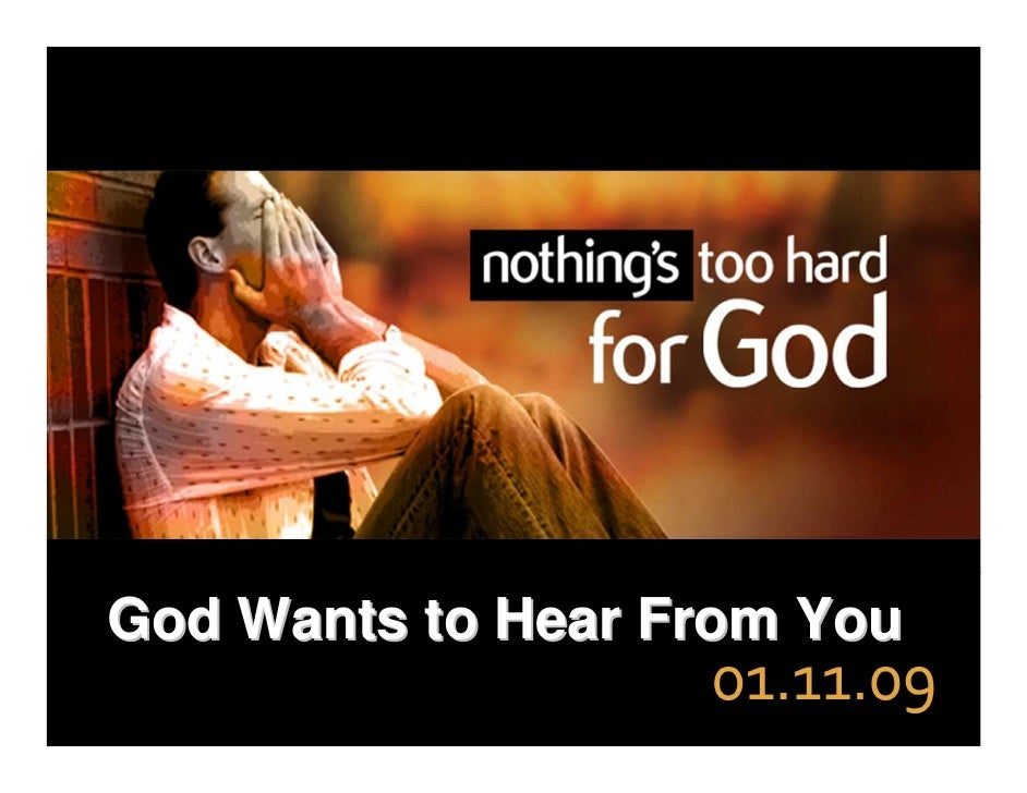 God Wants to Hear From You