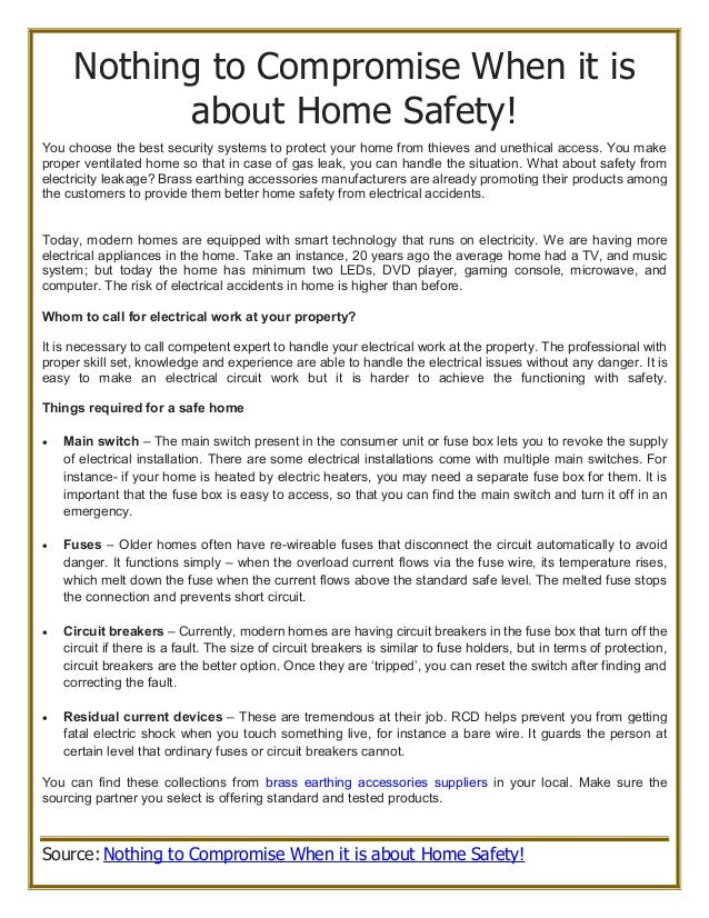 Nothing to compromise when it is about home safety! on