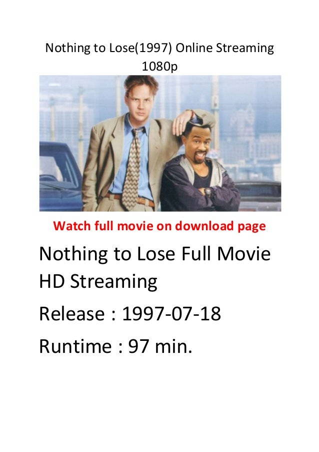 Nothing to lose(1997) online streaming 1080p action comedy movies to … - 웹