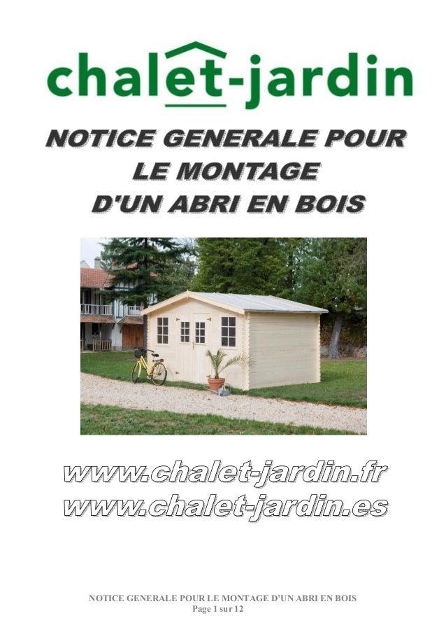 NOTICE GENERALE POUR LE MONTAGE D'UN ABRI EN BOIS Page 1 sur 12