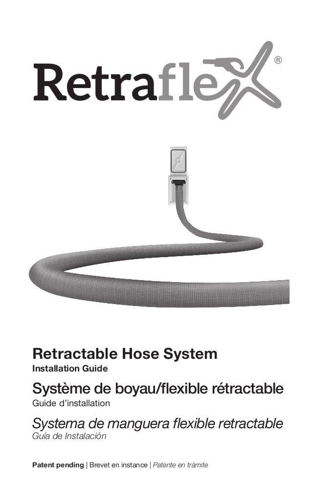 Retractable Hose System Installation Guide Système de boyau/flexible rétractable Guide d'installation Systema de manguera ...