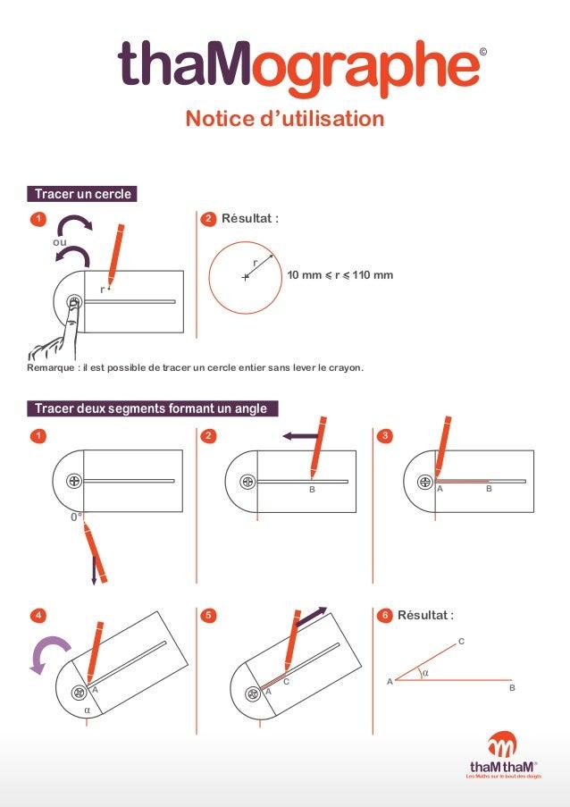 ographe  ©  Notice d'utilisation Tracer un cercle 1  2  Résultat :  ou r  10 mm < r < 110 mm  r  Remarque : il est possibl...