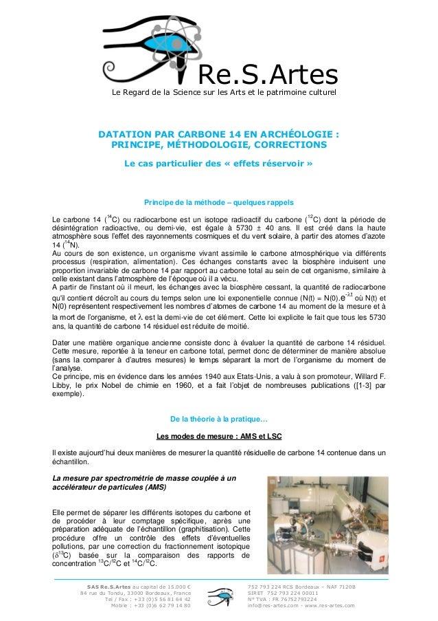 Re.S.Artes  Le Regard de la Science sur les Arts et le patrimoine culturel  DATATION PAR CARBONE 14 EN ARCHÉOLOGIE : PRINC...