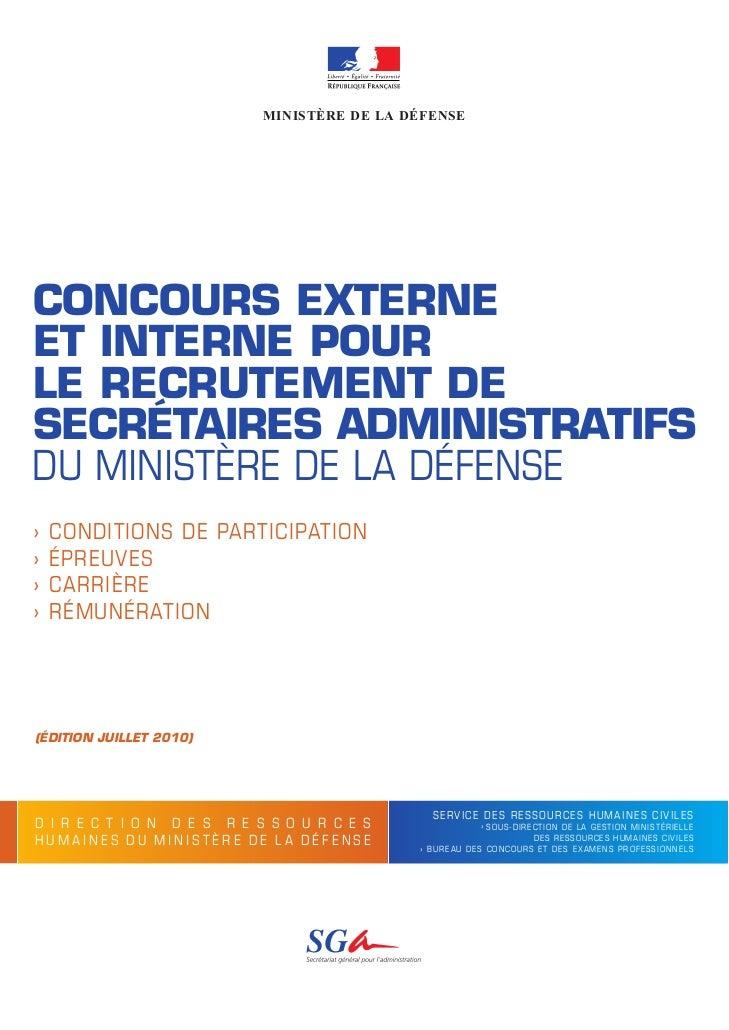 MINISTÈRE DE LA DÉFENSECONCOURS EXTERNEET INTERNE POURLE RECRUTEMENT DESECRÉTAIRES ADMINISTRATIFSDU MINISTÈRE DE LA DÉFENS...