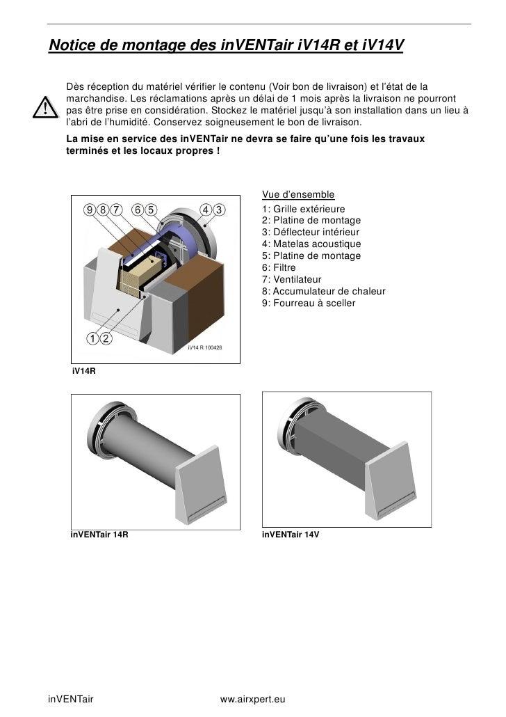 Notice de montage des inVENTair iV14R et iV14V   Dès réception du matériel vérifier le contenu (Voir bon de livraison) et ...