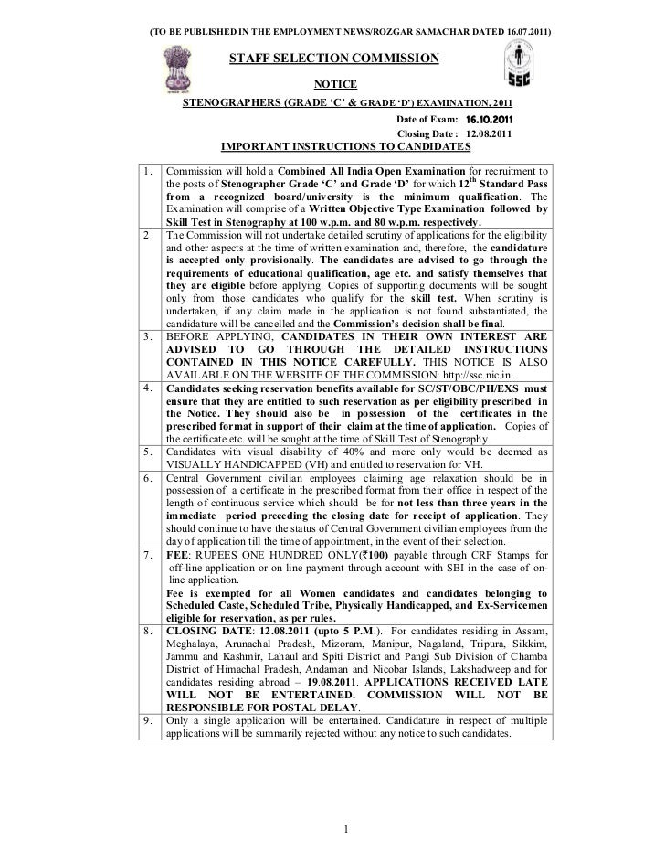(TO BE PUBLISHED IN THE EMPLOYMENT NEWS/ROZGAR SAMACHAR DATED 16.07.2011)                    STAFF SELECTION COMMISSION   ...