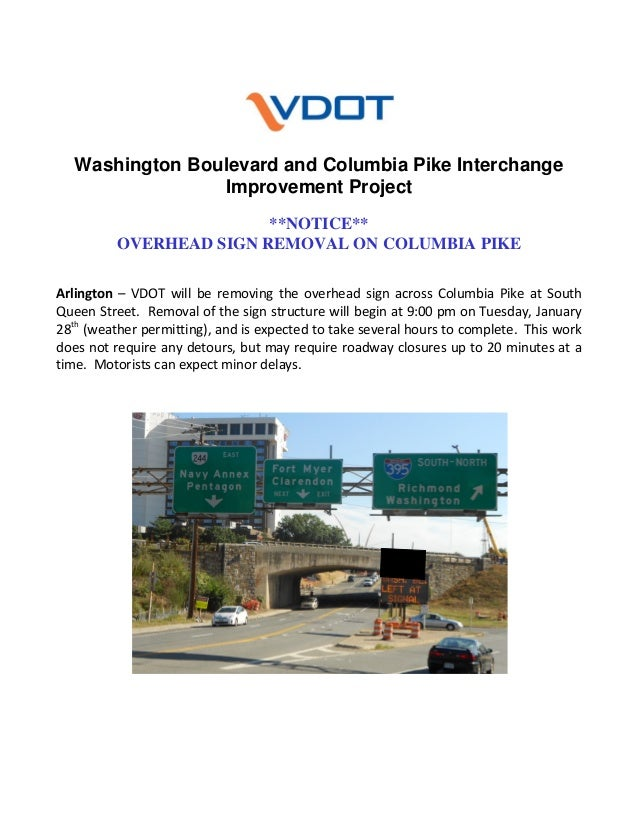 Washington Boulevard and Columbia Pike Interchange Improvement Project **NOTICE** OVERHEAD SIGN REMOVAL ON COLUMBIA PIKE ...