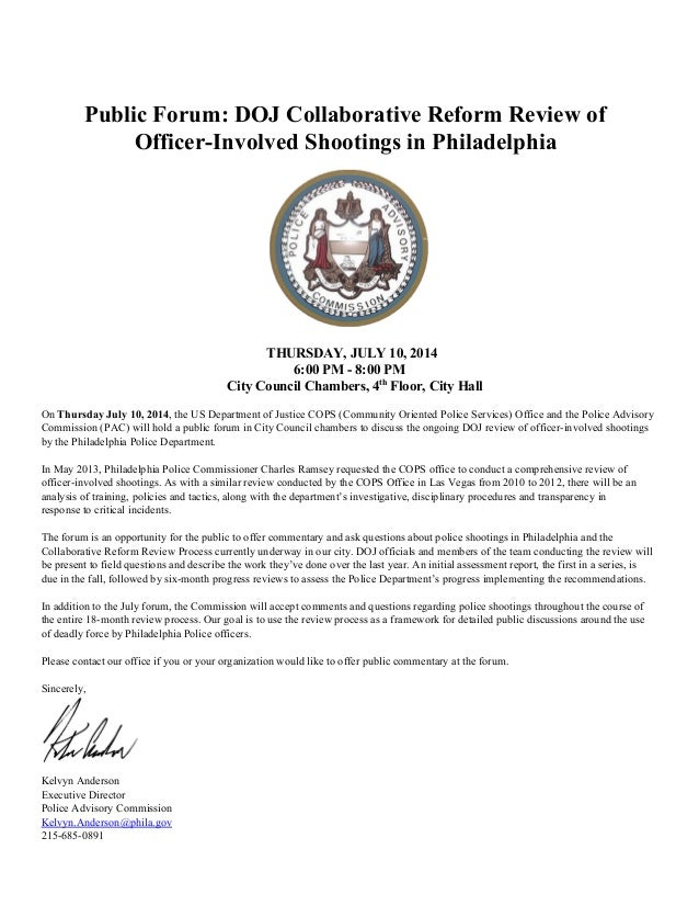 Public Forum: DOJ Collaborative Reform Review of  Officer­Involved Shootings in Philadelphia    THURSDAY, JULY 10, 201...