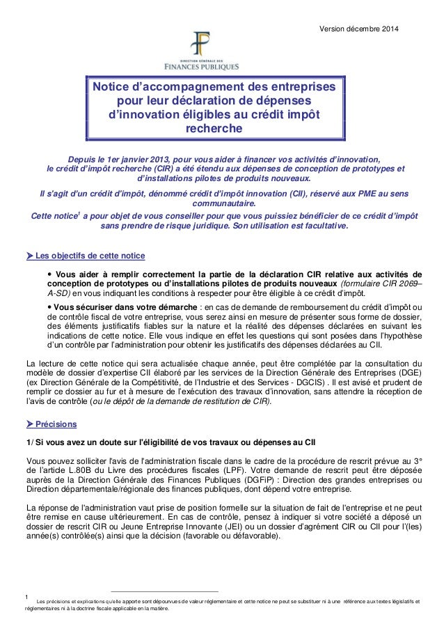 Version décembre 2014 Notice d'accompagnement des entreprises pour leur déclaration de dépenses d'innovation éligibles au ...