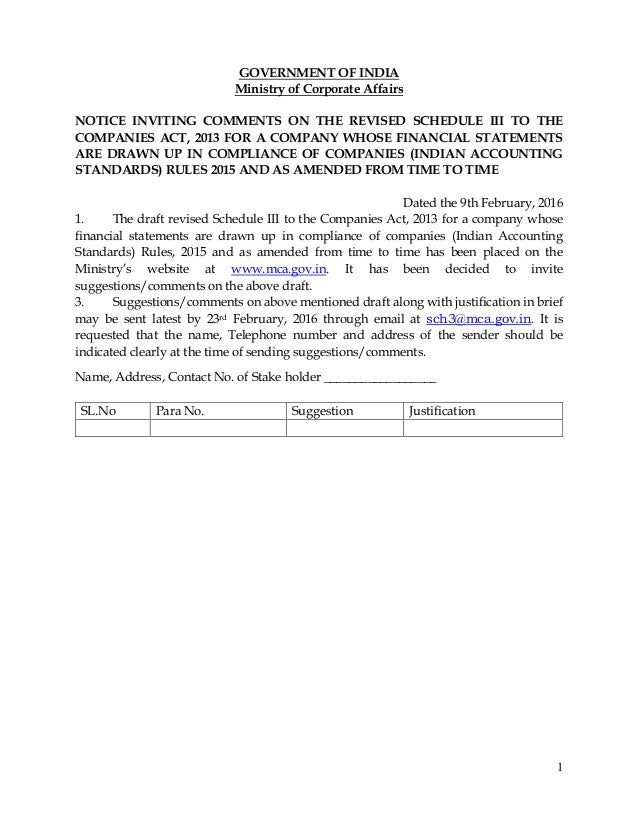 1 GOVERNMENT OF INDIA Ministry of Corporate Affairs NOTICE INVITING COMMENTS ON THE REVISED SCHEDULE III TO THE COMPANIES ...