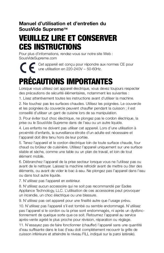 Manuel d'utilisation et d'entretien du SousVide SupremeTM VEUILLEZ LIRE ET CONSERVER CES INSTRUCTIONS Pour plus d'informat...