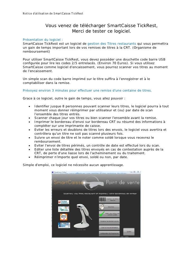 Notice d'utilisation de SmartCaisse TickRest                Vous venez de télécharger SmartCaisse TickRest,               ...