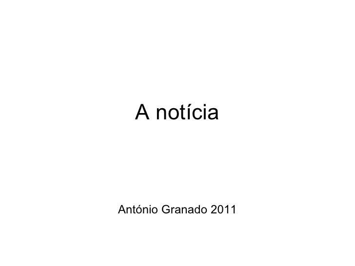 A notícia António Granado 2011