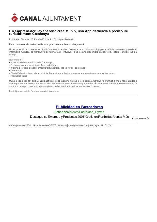 Un emprenedor llavanerenc crea Munip, una App dedicada a promoure turísticament Catalunya Publicat el Dimarts, 25 Juny 201...